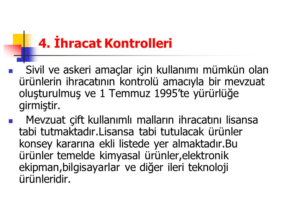 4. İhracat Kontrolleri