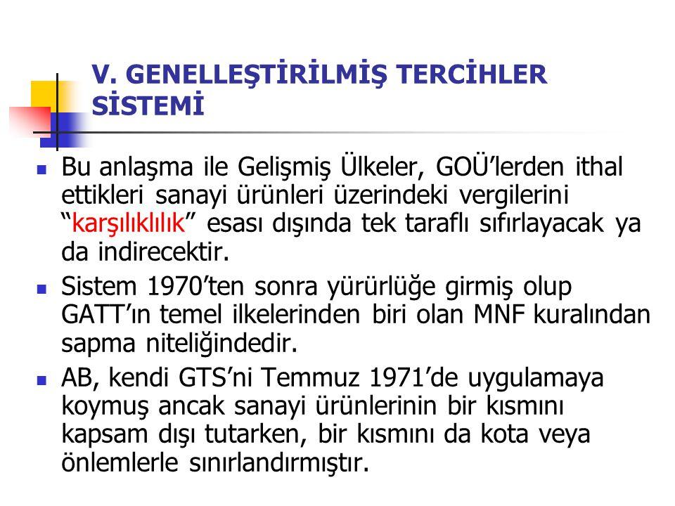 V. GENELLEŞTİRİLMİŞ TERCİHLER SİSTEMİ