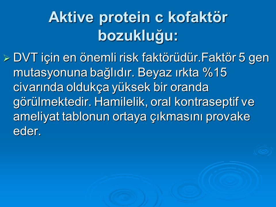 Aktive protein c kofaktör bozukluğu: