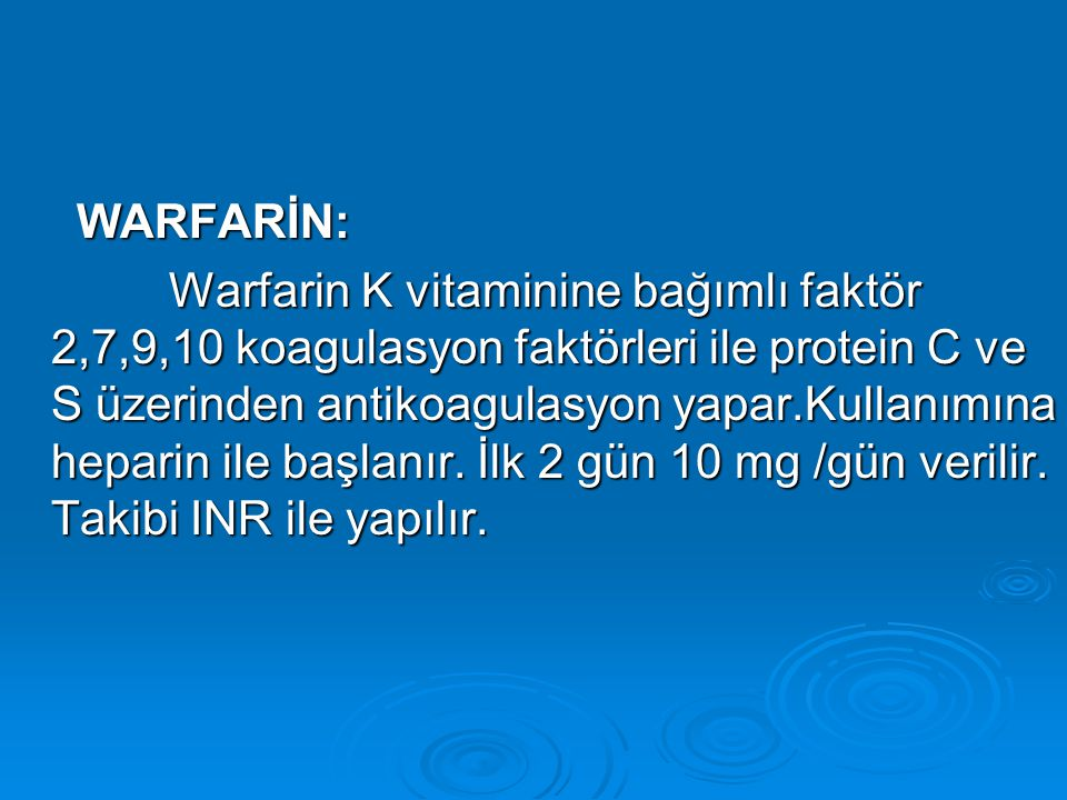 WARFARİN: