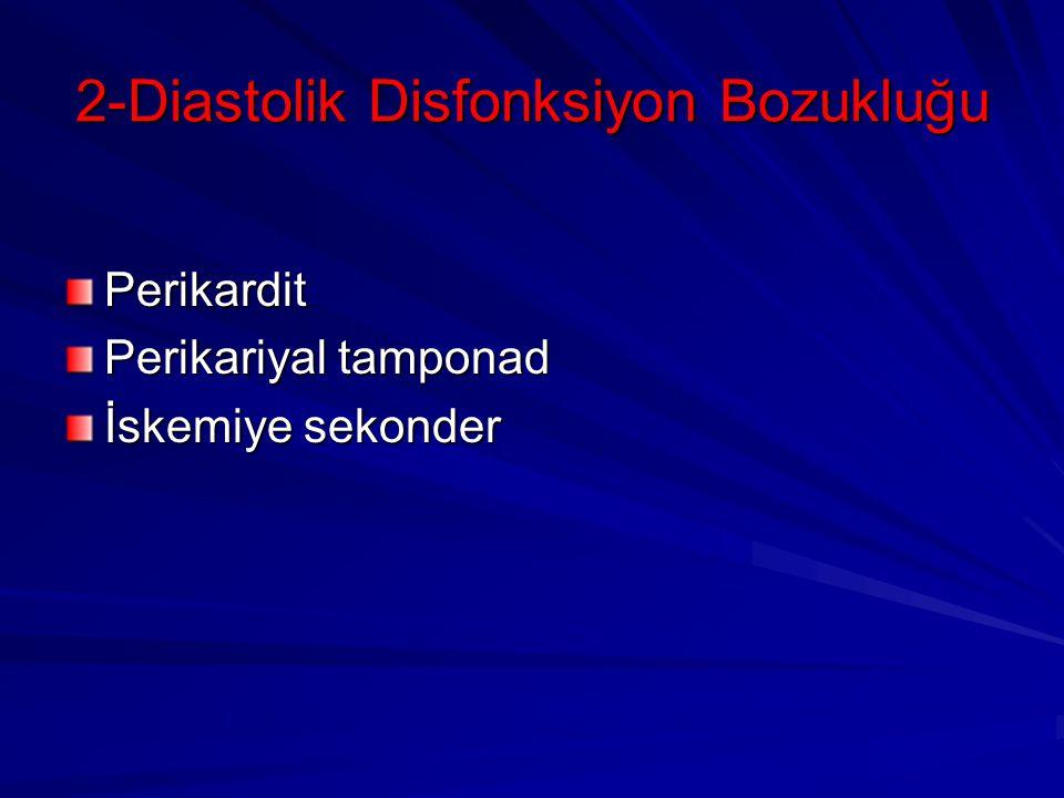 2-Diastolik Disfonksiyon Bozukluğu