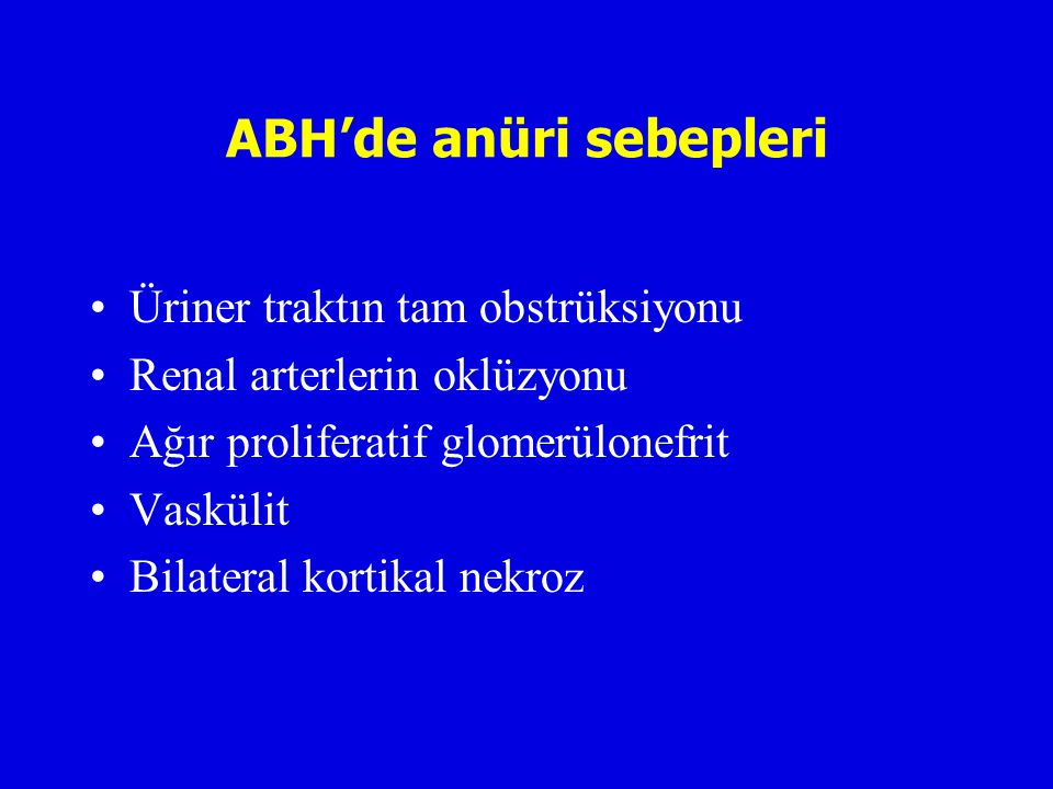 ABH'de anüri sebepleri