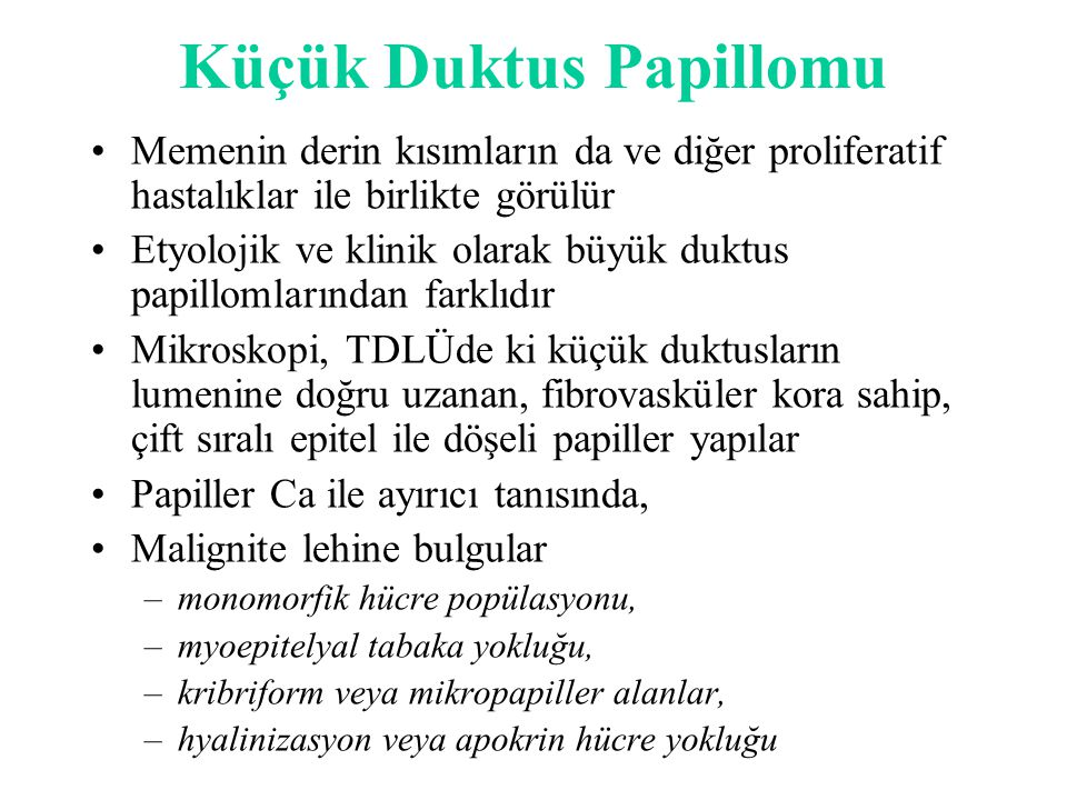 Küçük Duktus Papillomu