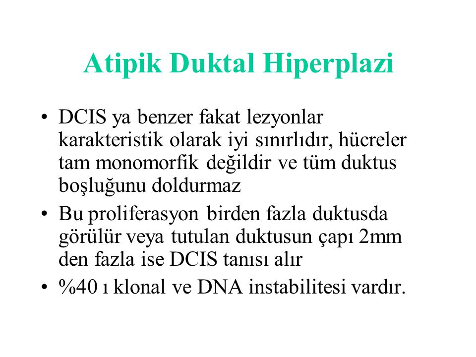 Atipik Duktal Hiperplazi