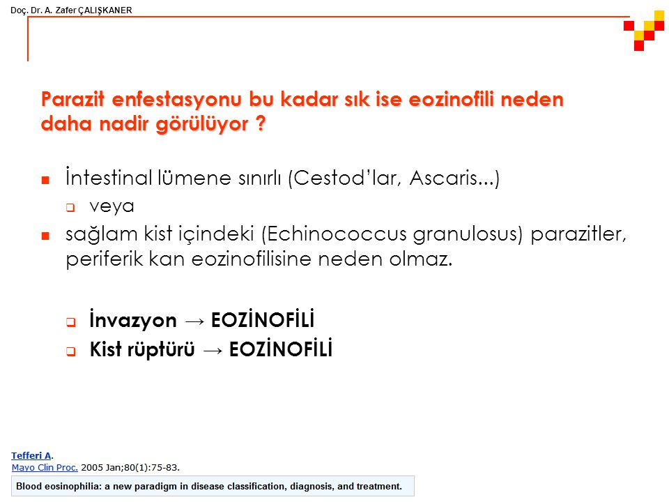 İntestinal lümene sınırlı (Cestod'lar, Ascaris...)