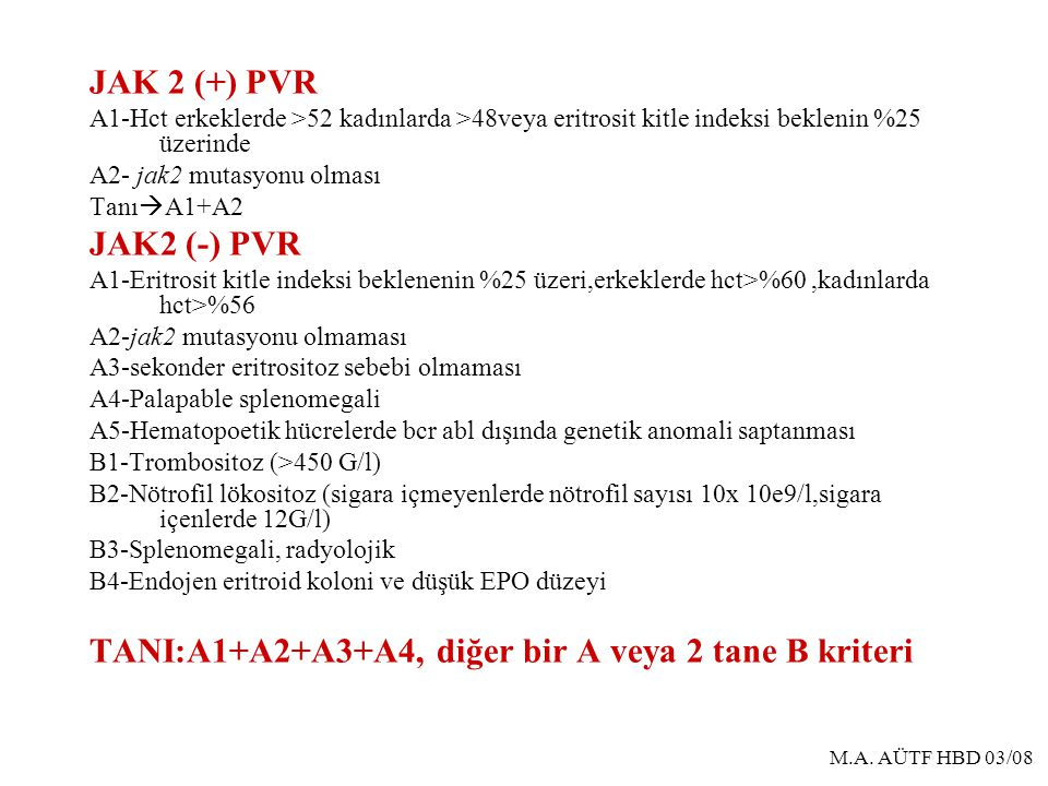 TANI:A1+A2+A3+A4, diğer bir A veya 2 tane B kriteri