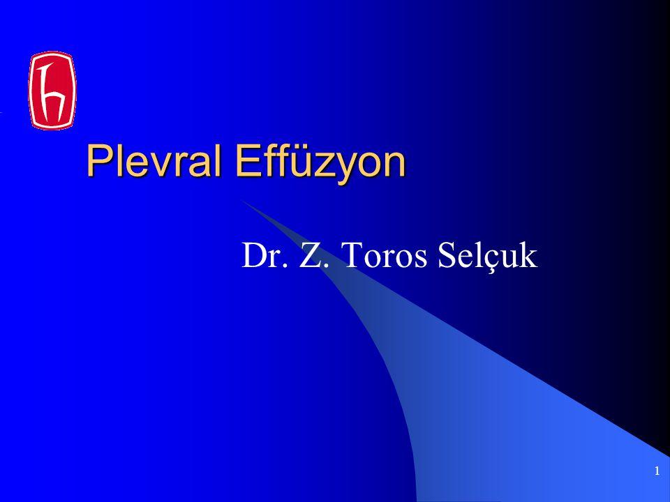 Plevral Effüzyon Dr. Z. Toros Selçuk