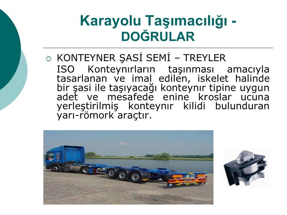 Karayolu Taşımacılığı - DOĞRULAR
