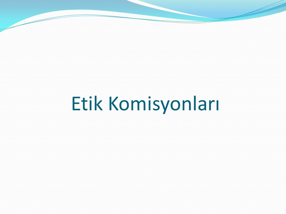 Etik Komisyonları