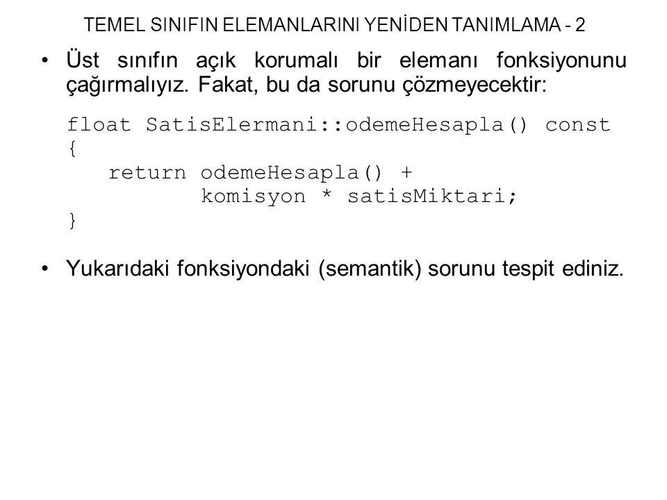TEMEL SINIFIN ELEMANLARINI YENİDEN TANIMLAMA - 2