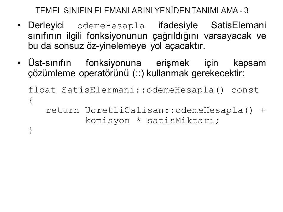 TEMEL SINIFIN ELEMANLARINI YENİDEN TANIMLAMA - 3