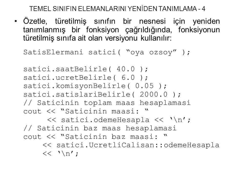 TEMEL SINIFIN ELEMANLARINI YENİDEN TANIMLAMA - 4