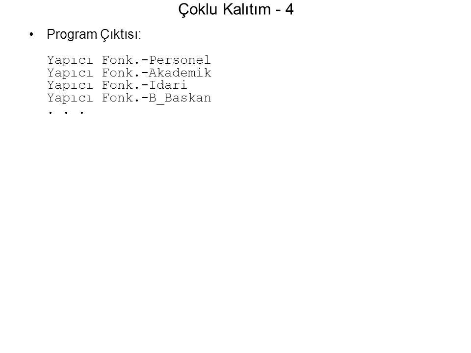 Çoklu Kalıtım - 4 Program Çıktısı: Yapıcı Fonk.-Personel