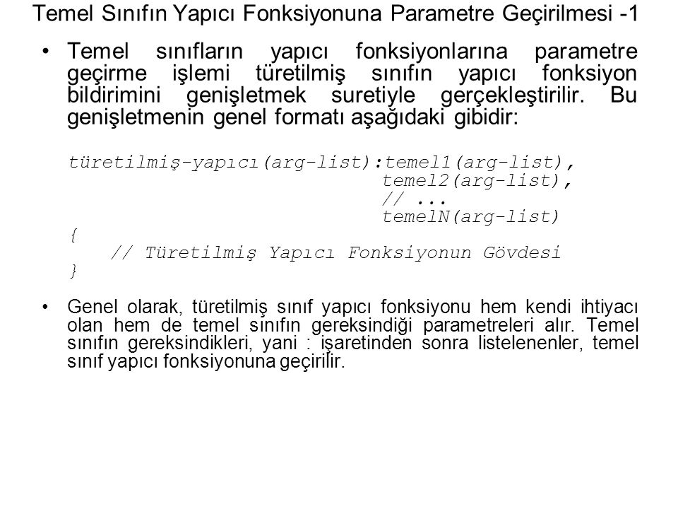 Temel Sınıfın Yapıcı Fonksiyonuna Parametre Geçirilmesi -1