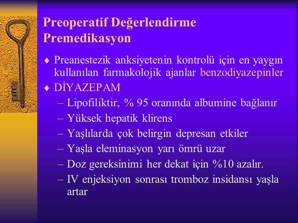 Preoperatif Değerlendirme Premedikasyon