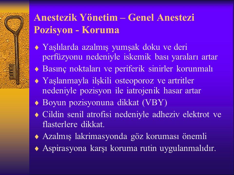 Anestezik Yönetim – Genel Anestezi Pozisyon - Koruma