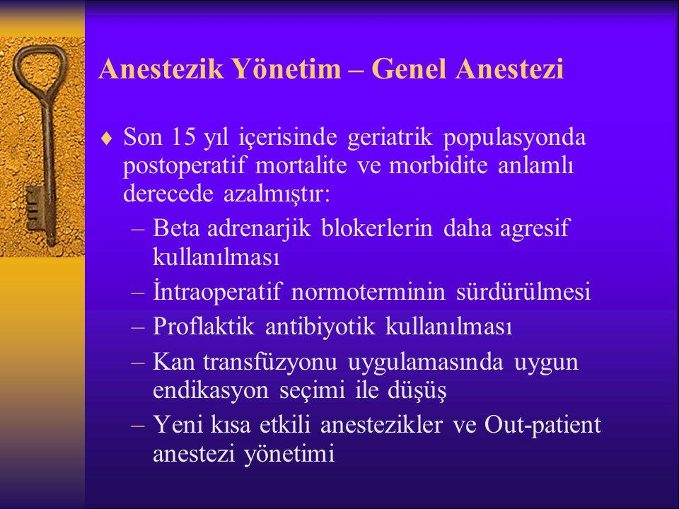 Anestezik Yönetim – Genel Anestezi