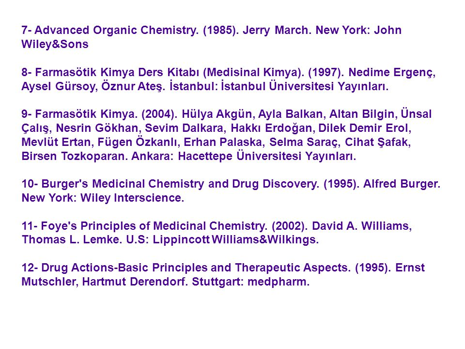 7- Advanced Organic Chemistry. (1985). Jerry March
