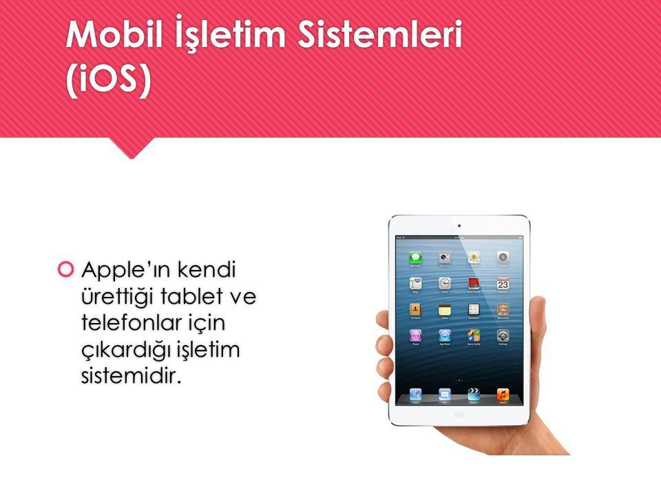 Mobil İşletim Sistemleri (iOS)