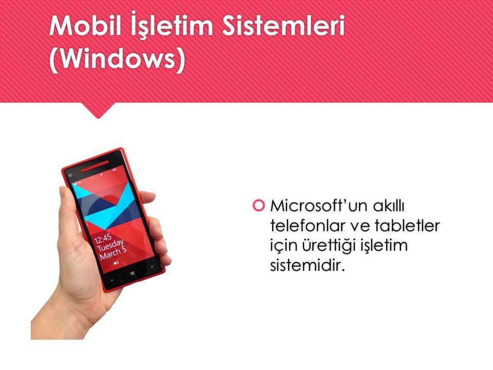 Mobil İşletim Sistemleri (Windows)