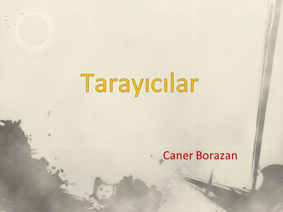 Tarayıcılar Caner Borazan