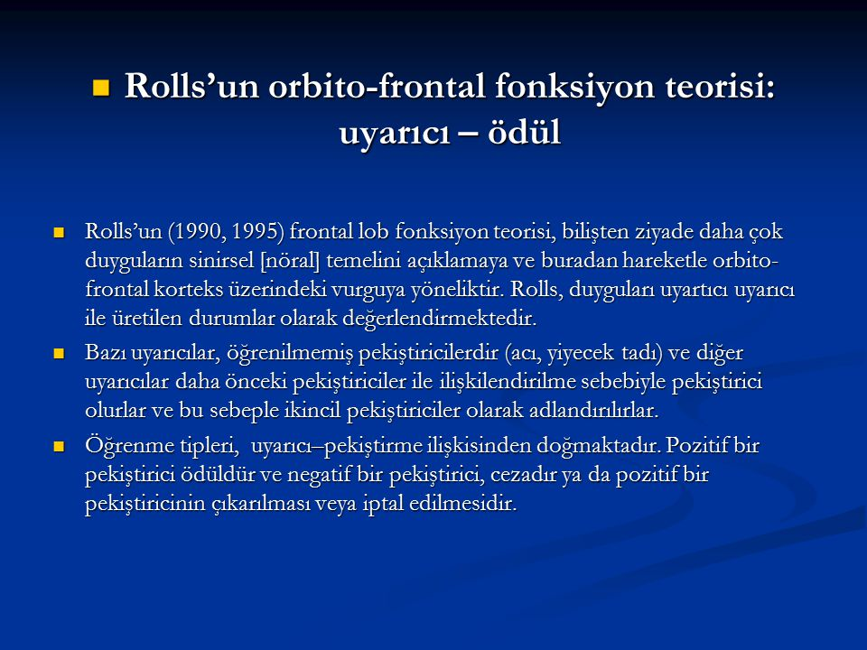 Rolls'un orbito-frontal fonksiyon teorisi: uyarıcı – ödül