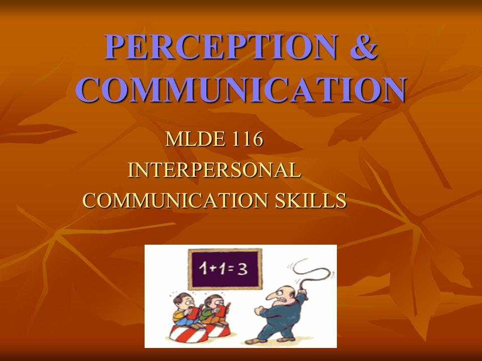 PERCEPTION & COMMUNICATION