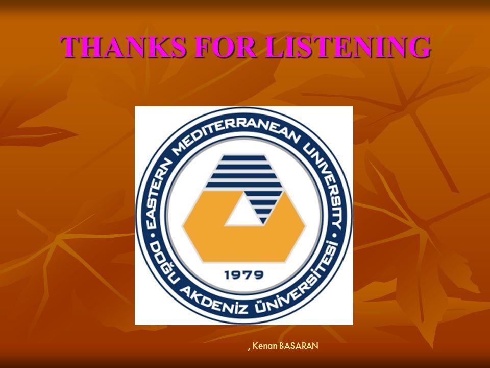 THANKS FOR LISTENING , Kenan BAŞARAN 42
