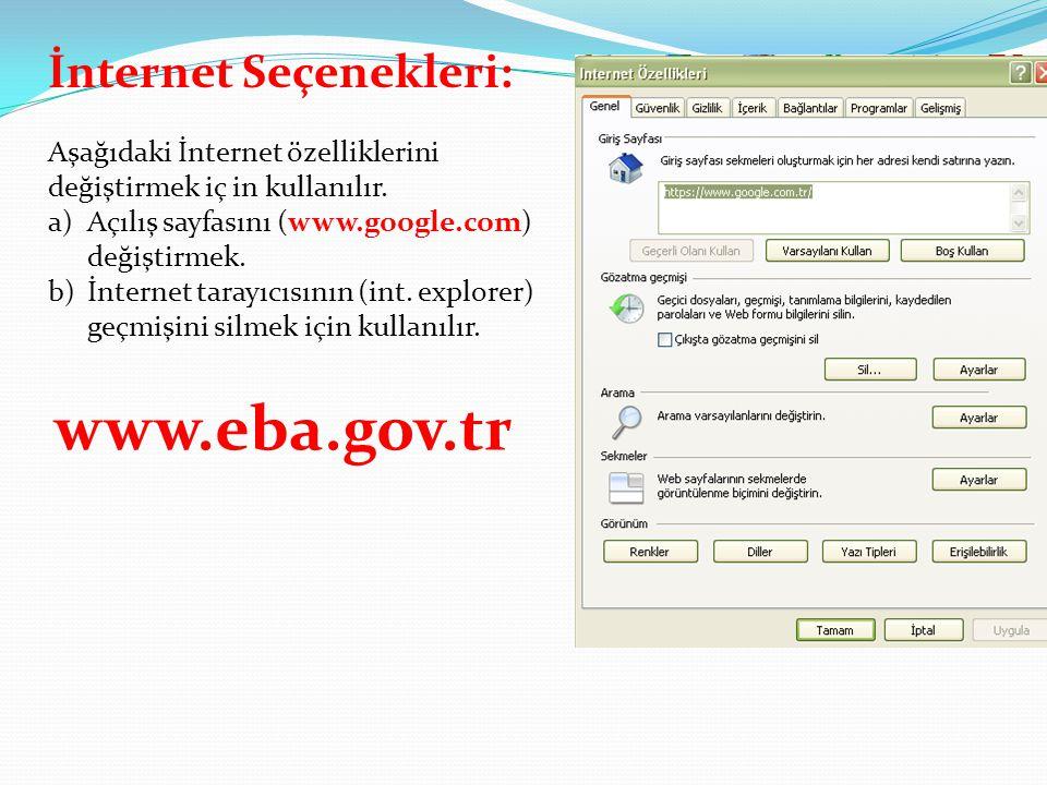 www.eba.gov.tr İnternet Seçenekleri:
