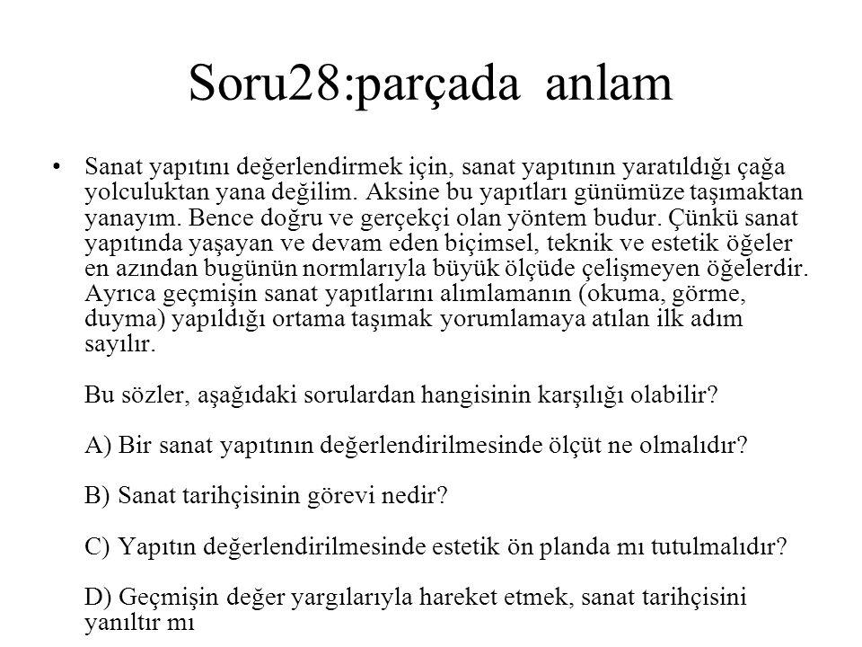 Soru28:parçada anlam