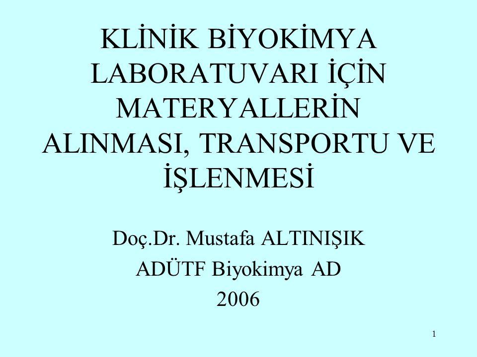 Doç.Dr. Mustafa ALTINIŞIK ADÜTF Biyokimya AD 2006