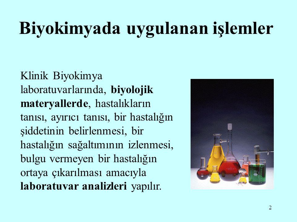Biyokimyada uygulanan işlemler