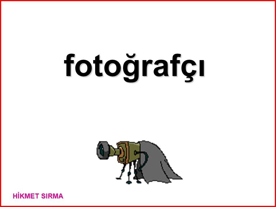 fotoğrafçı HİKMET SIRMA