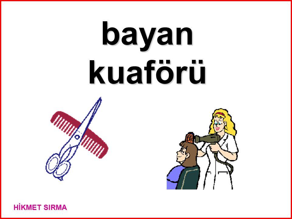bayan kuaförü HİKMET SIRMA