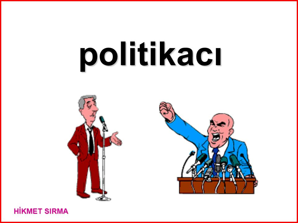 politikacı HİKMET SIRMA