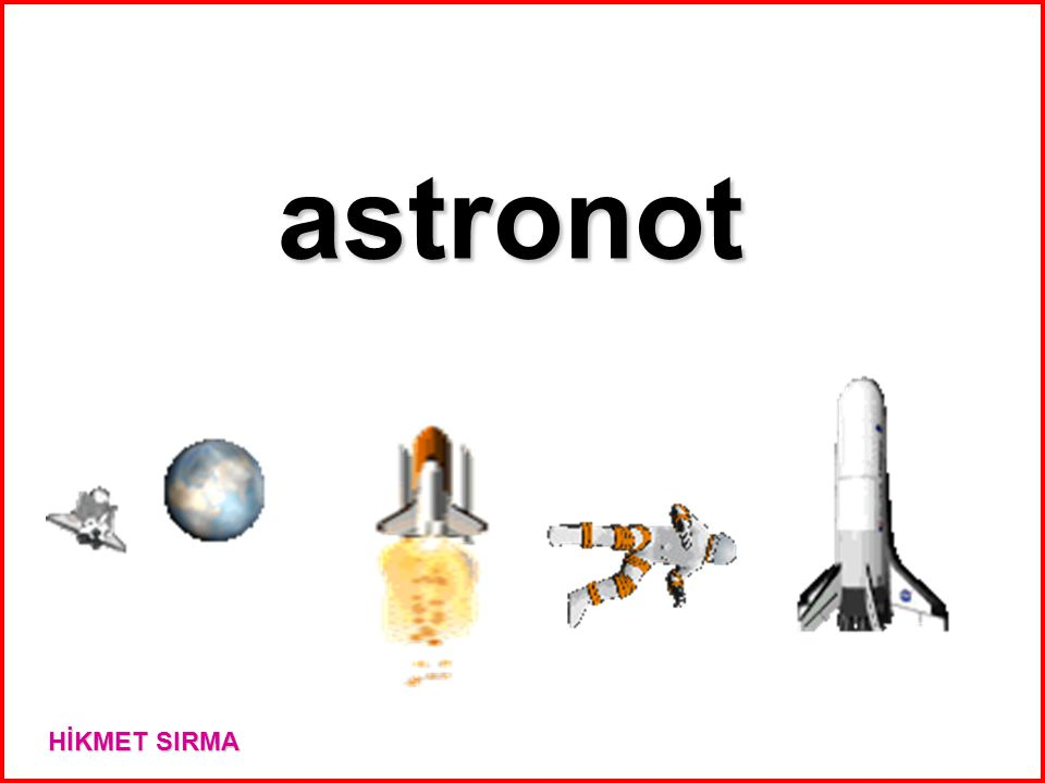 astronot HİKMET SIRMA