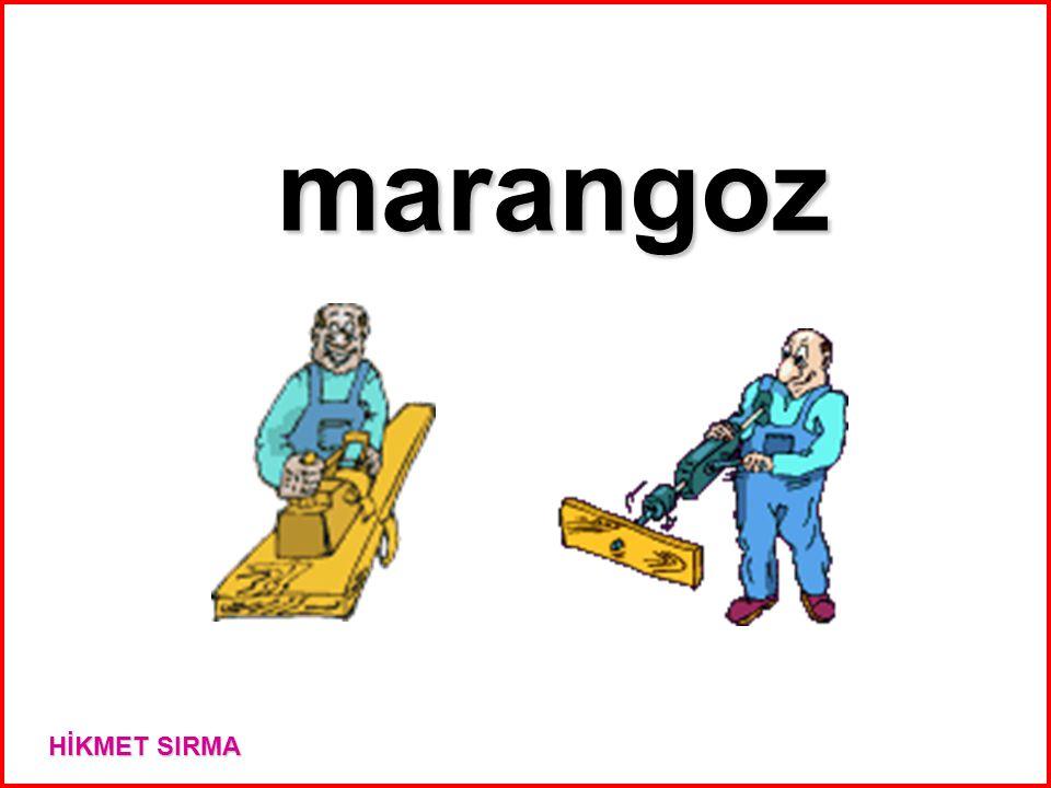 marangoz HİKMET SIRMA