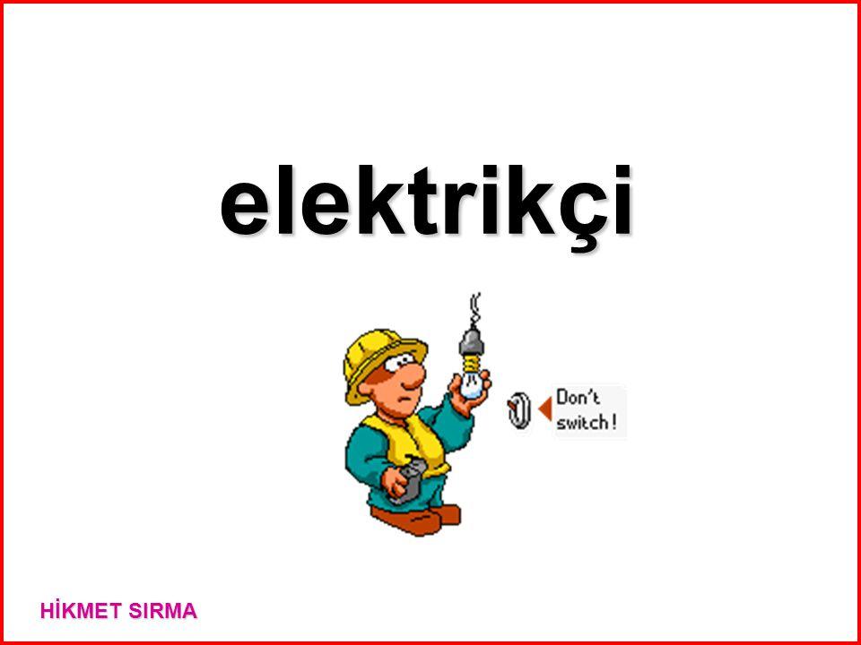 elektrikçi HİKMET SIRMA