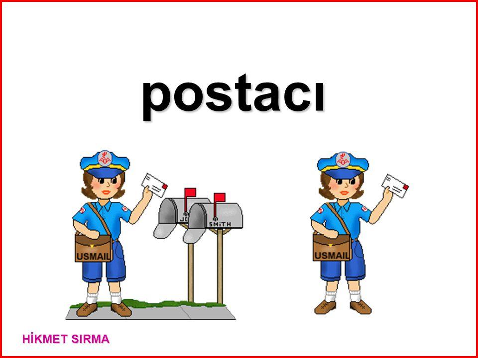 postacı HİKMET SIRMA