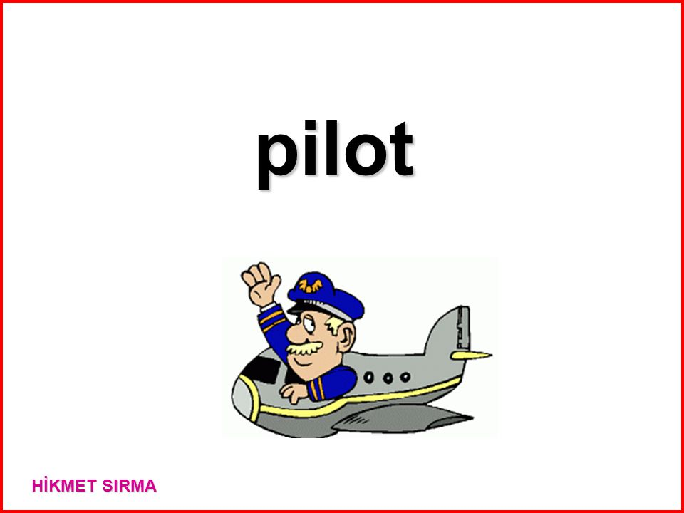 pilot HİKMET SIRMA