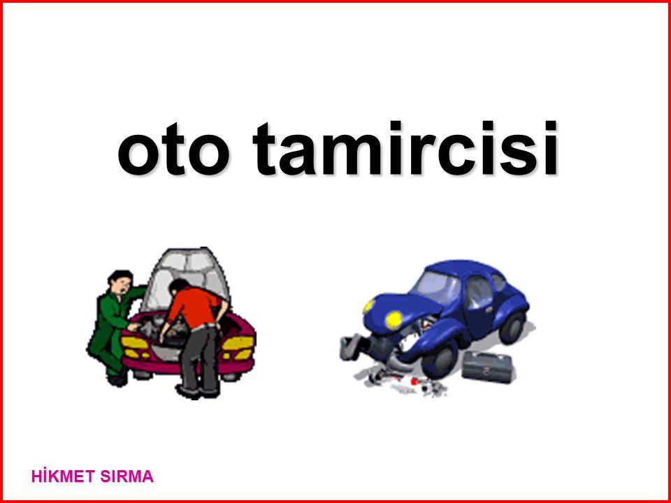 oto tamircisi HİKMET SIRMA
