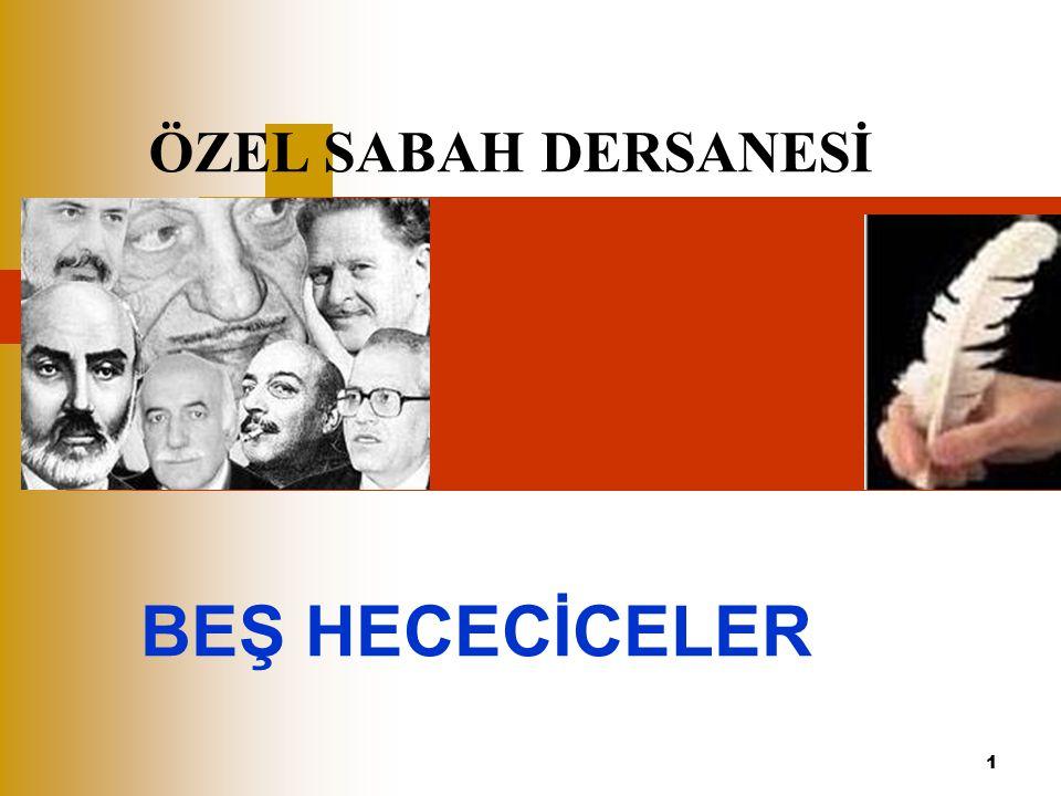 ÖZEL SABAH DERSANESİ BEŞ HECECİCELER