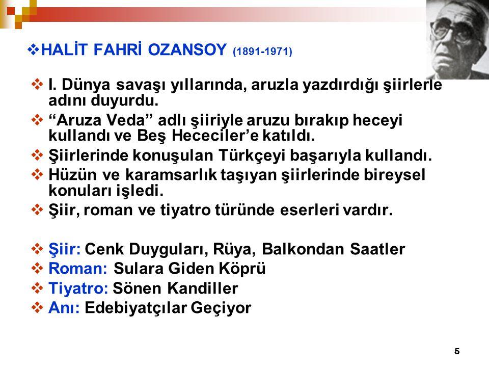 HALİT FAHRİ OZANSOY (1891-1971)