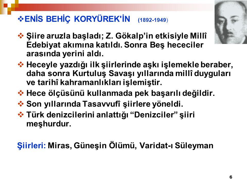ENİS BEHİÇ KORYÜREK İN (1892-1949)