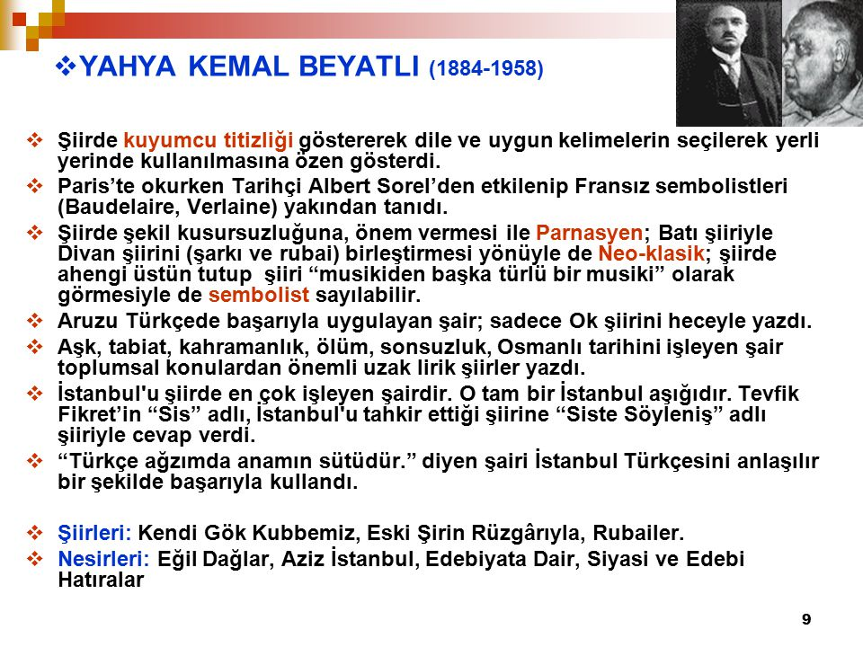 YAHYA KEMAL BEYATLI (1884-1958)