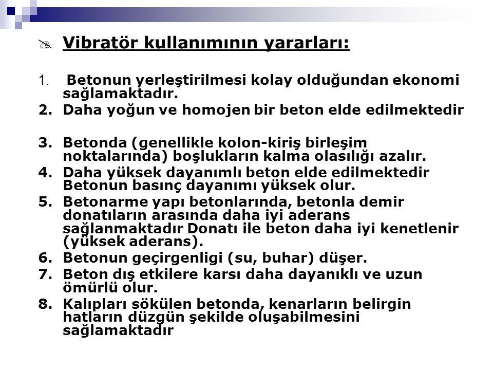 Vibratör kullanımının yararları: