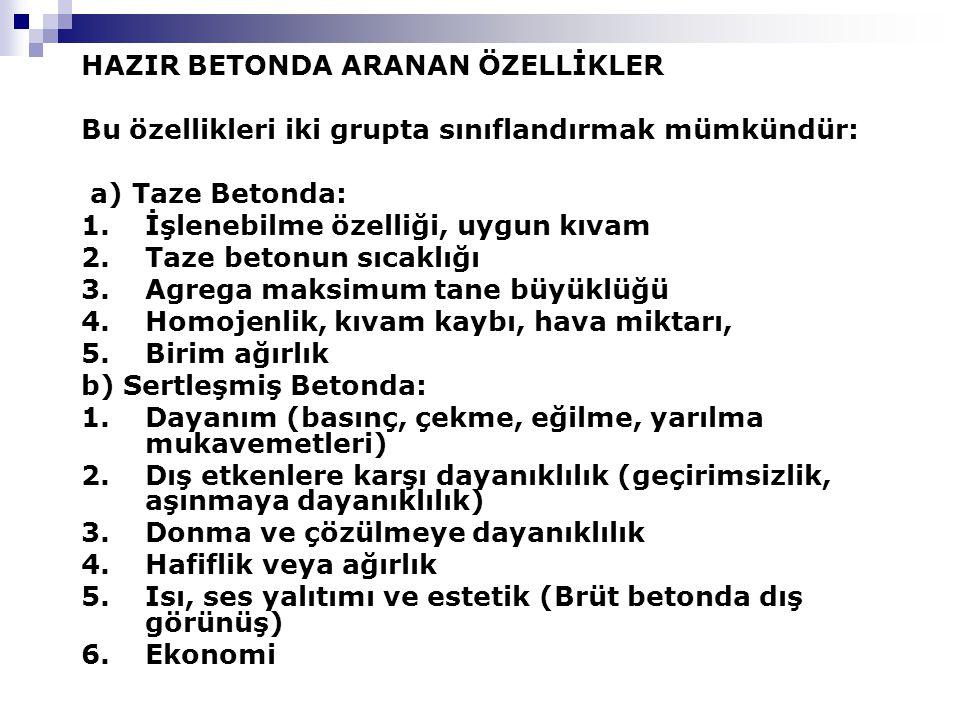 HAZIR BETONDA ARANAN ÖZELLİKLER
