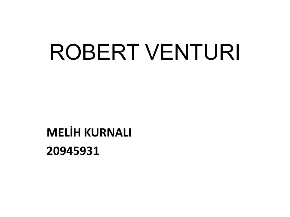 ROBERT VENTURI MELİH KURNALI 20945931