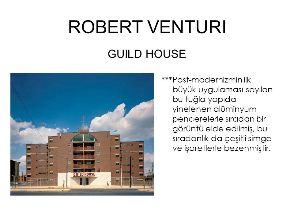 ROBERT VENTURI GUILD HOUSE