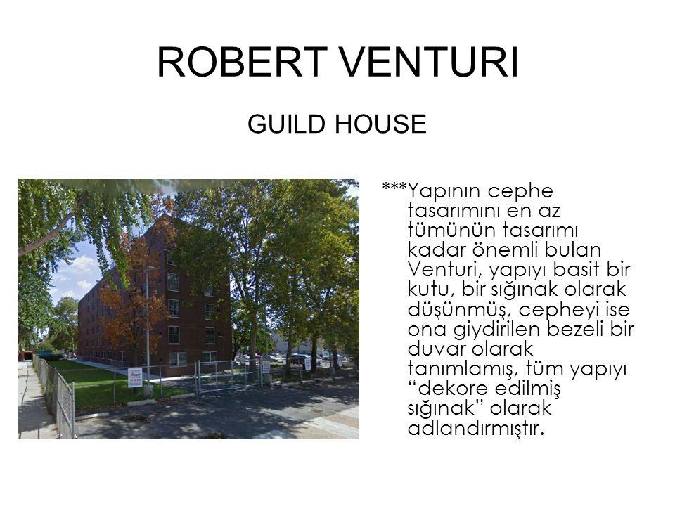 ROBERT VENTURI GUILD HOUSE
